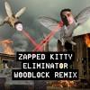 FLIX & STYN - ZAPPED KITTY ELIMINATOR (WOODLOCK REMIX)(CLIP)