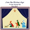 Seven New Christmas Songs (For your Nativity Play)