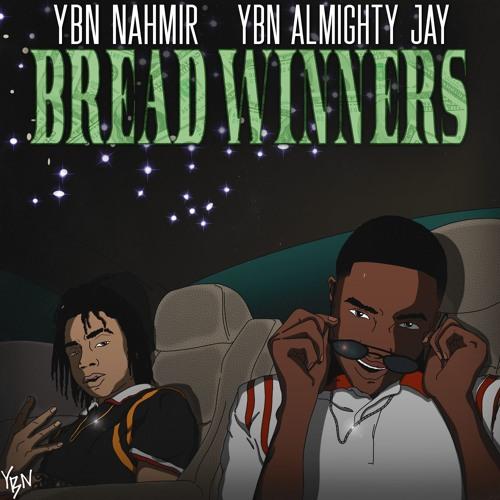 YBN Nahmir & YBN Almighty Jay - Bread Winners (Prod by Hoodzone)
