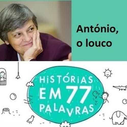 Diário 77 ― 30 ― António, o louco