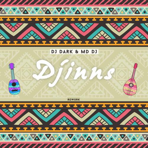 Dj Dark & MD Dj - Djinns (REWORK)