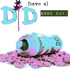 (hAVe a)GoOdDaY