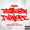 THE PLATFORM MIXTAPE VOL. 2 HOSTED BY FREEZE X DJ DR. J