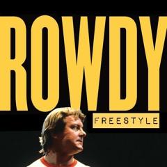 Rowdy Freestyle
