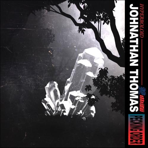 HYPRSNGL07 JOHNATHAN THOMAS - PECKING ORDER