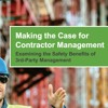 Making the Case for Contractor Management Examining the Safety Benefits of 3rd Party Management