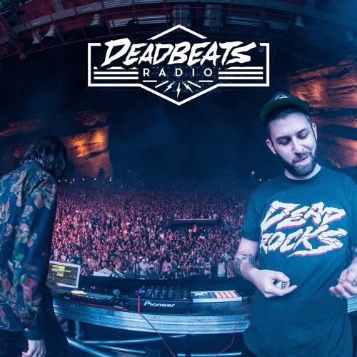 #043 Deadbeats Radio with Zeds Dead // 420 Special Episode