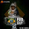 MINI PODCAST PARTE 2 DO VNC ( DJ ML DO VNC ) PART. DJ HL DE NITEROI 2018 PIQUE COPA DO MUNDO