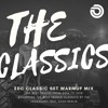 The EDC Classic Set Warmup Mix | Mixing the Dash Berlin Classics