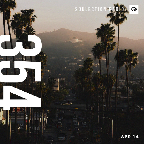 Soulection Radio Show #354
