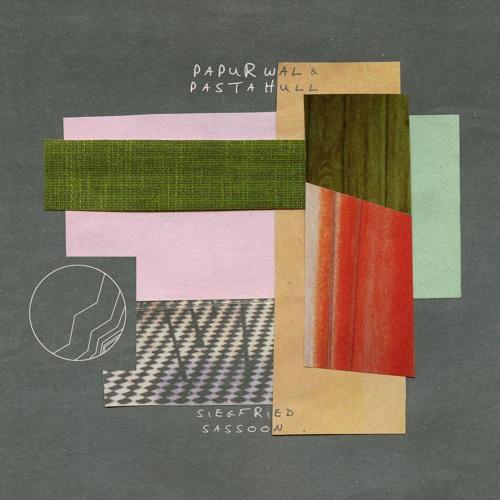 Papur Wal / Pasta Hull (Remix) - Siegfried Sassoon