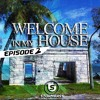 Welcome In My House 02