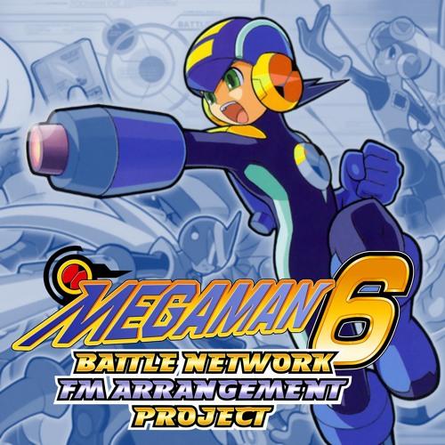 Mega Man Battle Network 6 FM ARRANGEMENT PROJECT