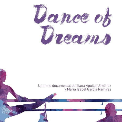 Dance of Dreams (Original Documentary Soundtrack)
