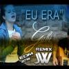 Gabi Fratucello - Caio Fratucello - Eu Era Remix ( JWelthon Edit ) EDM Radio Edit 2018