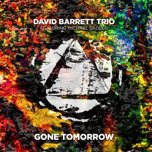 Gone Tomorrow (feat. Michael Sadler)