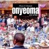 Phyno-Onyeoma(prod. Pheelz)