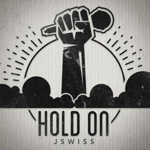 JSWISS - Hold On (Prod. By Paul Bloom)