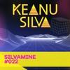 Keanu Silva - Silvamine 022 2018-04-21 Artwork