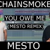 The Chainsmokers - You Owe Me (Mesto Remix) (Koliiate Remake)