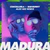 Cosculluela, Bad Bunny - Madura (Aggez Remix)