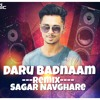 Daru Badnaam Kardi Remix Sagar Navghare Mp3