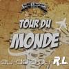 Spéciale Tour du Monde (09-02-18)