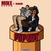 Download Mike Sherm Ft. SOB x RBE (DaBoii) - Pop Out Mp3