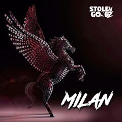 STOLEN GOODZ - MILAN (ARENA MIX)