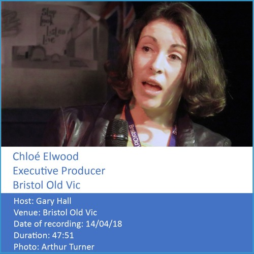 In Conversation: Chloé Elwood - Executive Producer, Bristol Old Vic