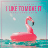 Reel to Real - I Like To Move It (MarkTarro Remix)