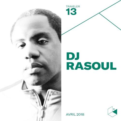 Make It Deep Traveler #13 - DJ RASOUL