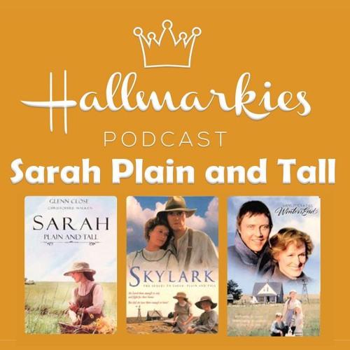 Hallmarkies: Sarah Plain and Tall