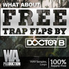 FREE Trap FLPs By Doctor B | 2 FL Studio Templates