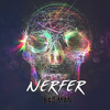 NERFER - Bad Man (Original Mix)