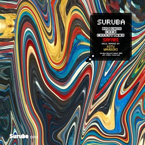 2. Brigado Crew & Crisstiano - Safari (Kotu Remix). SURUBA070