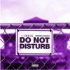 Download Do Not Disturb (Remix) Mp3