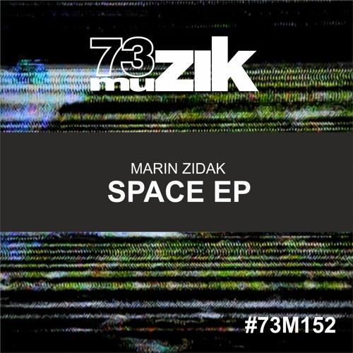 73M152 : Marin Zidak - My Space (Original Mix)