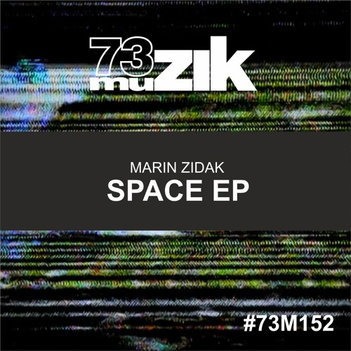 73M152 : Marin Zidak - Rock & Roll (Original Mix)