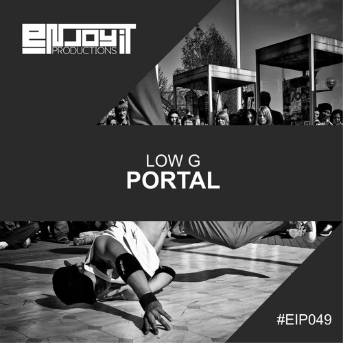 EIP049 : LOW-G - Portal (Original Mix)