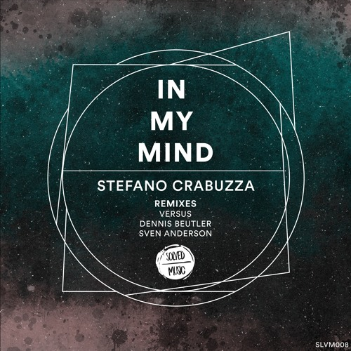 Stefano Crabuzza - In My Mind (Original Mix)