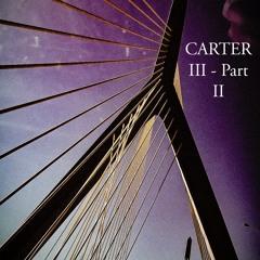Carter III - Part II [Prod. Freyy03]