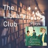 The Library Club Plays - Good Society: Episode 2 (Flower Arranging)