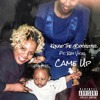 Came Up (Remix) Ft. Ray Vicks