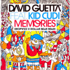 Memories (Dropwizz X Dollar Bear Remix) - David Guetta ft. Kid Cudi