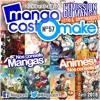 Mangacast Omake 57 - Avril 2018
