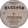 SB PREMIERE: Frankie Castle & DJ Ford Foster - Bounce That(Jerome Hill Remix) [Bleeper]