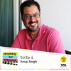 Anything But Bollywood S02 E05: Anup Singh