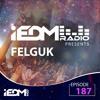 Felguk - iEDM Radio 187 2018-04-22 Artwork