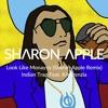 Look Like Monayyy (Sharon Apple Remix) - Indian Trap Feat. Kreszenzia